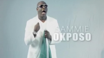 Sammie Okposo - Let Peace Reign (Official Video).mp4